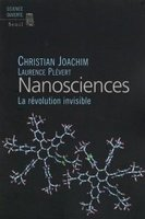 Nanosciences- La révolution invisible