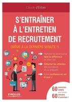 C.d'Estais - S'entraîner à l'entretien de recrutement (même à la dernière minute !)