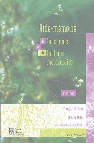 Aide Memoire De Biochimie Et De Biologie Moleculaire Francois Librairie Eyrolles