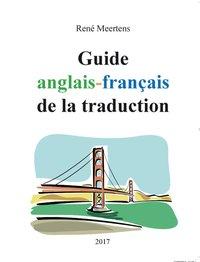 Guide Anglais Francais De La Traduction R Meertens 2eme
