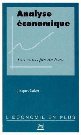 Analyse economique / les concepts de base