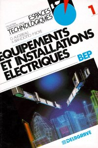 Equipements Et Installations Electriques Bep Tome 1 Gabriel Librairie Eyrolles
