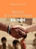 M.Jouve-Villard - Pratique de la négociation en Inde