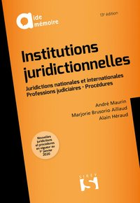 Institutions juridictionnelles - 13e ed.