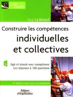 G.Le Boterf- Construire les competences individuelles et collectives. agir et reussir avec co
