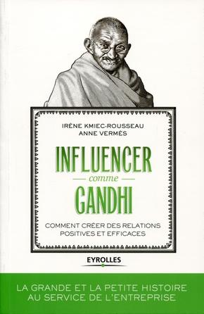 A.Vermès, I.Kmiec-Rousseau- Influencer comme Gandhi