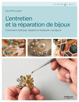 David McLoughlin - L'entretien et la réparation de bijoux