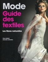 Clive Hallet, Amanda Johnston - Mode - guide des textiles