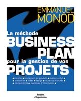 Emmanuel Monod - La méthode business plan pour la gestion de vos projets