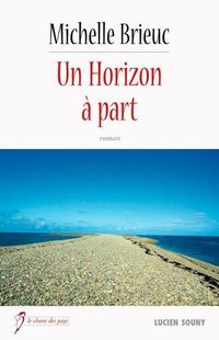 Un horizon à part