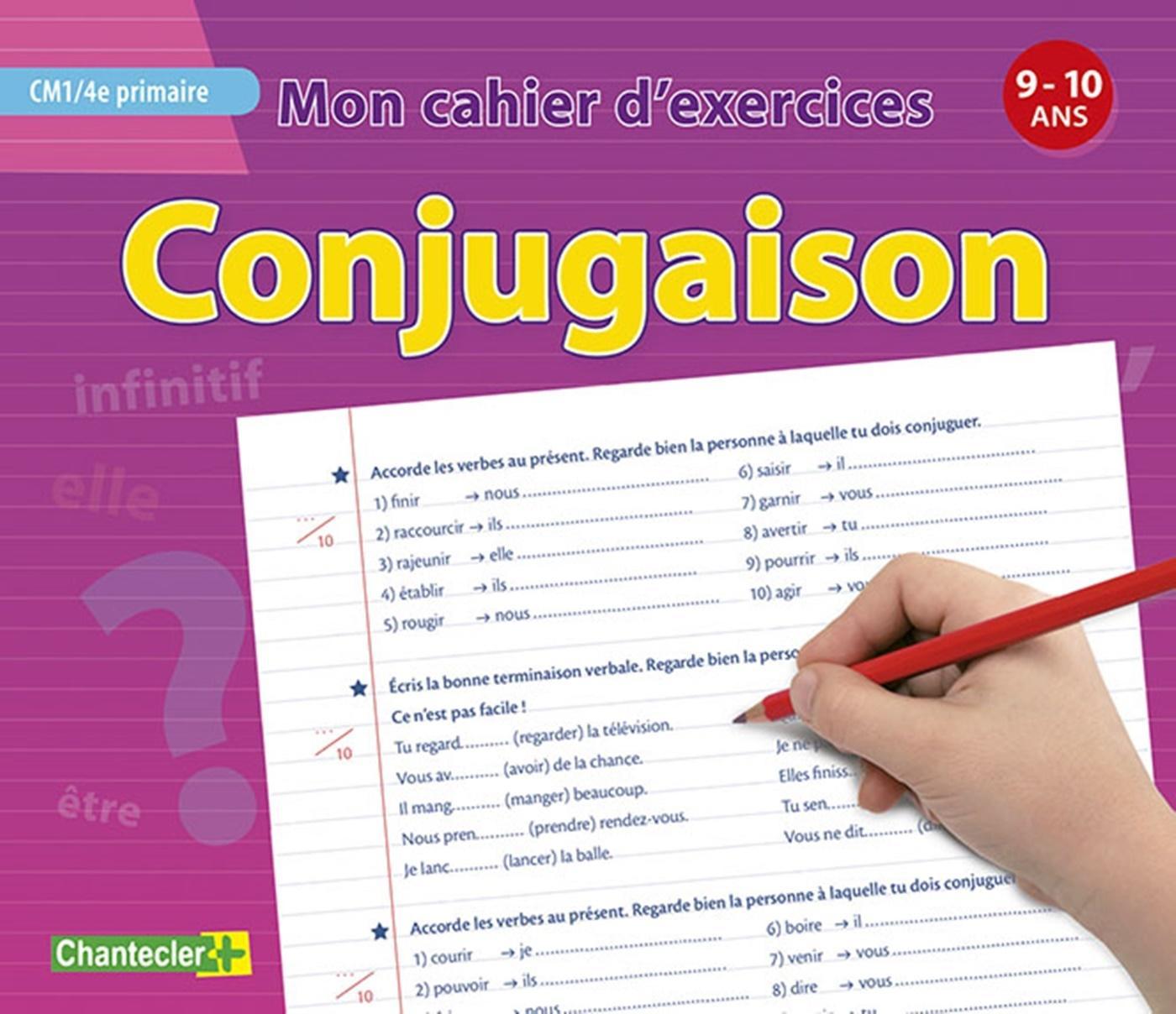 Mon Cahier D Exercices Conjugaison 9 10 A Cm1 4e Primaire Librairie Eyrolles