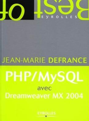 Jean-Marie Defrance- Php/mysql avec dreamwearver mx 2004 format semi-poche