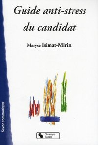 Guide anti-stress du candidat