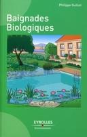 Philippe Guillet - Baignades biologiques
