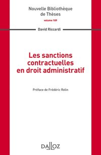 Les sanctions contractuelles en droit administratif. volume 189