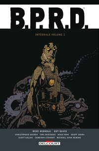 Bprd - intégrale  - Tome 01