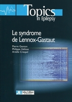 Le syndrome de Lennox-Gastaut