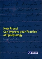 How Proust can improve your practice of Eplieptology