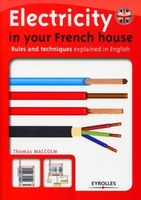 Thomas Malcolm - Electricity in your French house