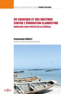 "Du couscous et des meetings contre l'émigration clandestine"". volume 40. mobiliser sans protester au"