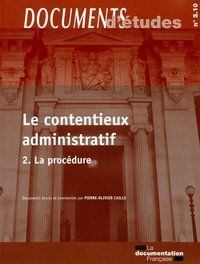 Le contentieux administratif - Tome 2, n° 2.09