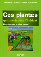 Sébastien Illovic, Vincent Bonnarme - Ces plantes qui guérissent l'habitat