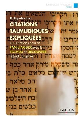P.Haddad- Citations talmudiques expliquées