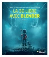 O.Saraja, H.Hebeisen, B.Fauret - La 3D libre avec Blender
