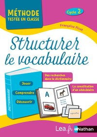 Structurer le vocabulaire ; cycle 2 ; programme 2018