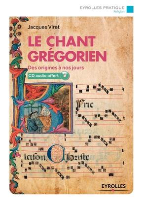 Jacques Viret- Le chant grégorien