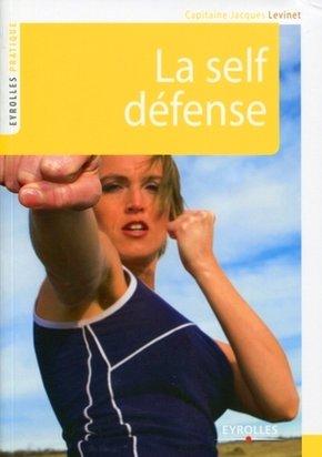Jacques Levinet- La self défense