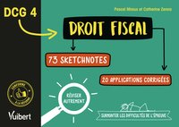 Dcg 4. droit fiscal en 73 sketchnotes et 20 applications corrigées