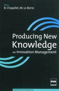 Producing New Knowledge on Innovation Management