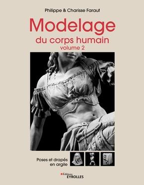 P.Faraut, C.Faraut- Modelage du corps humain - Volume 2