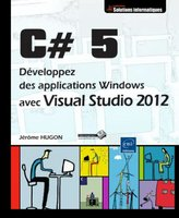 C# 5 - Développez des applications Windows avec Visual Studio 2012