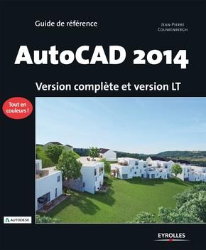 J.-P.Couwenbergh- Autocad 2014. version complete et version lt