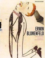 Erwin Blumenfeld - Photographies, dessins et photomontages