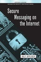 Secure Messaging on the Internet