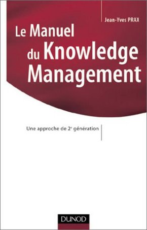 Le manuel du knowledge management
