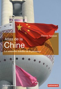 Atlas de la Chine - 2018