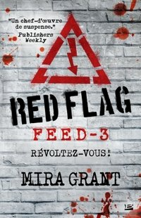 Feed - Tome 3 red flag