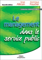 S.Alécian, D.Foucher - Le management dans le service public