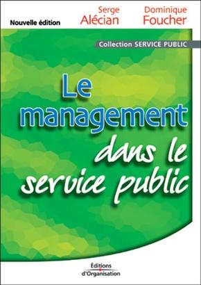 S.Alécian, D.Foucher- Le management dans le service public