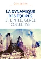 O.Devillard - La dynamique des équipes et l'intelligence collective