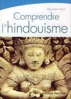A.Astier - Comprendre l'hindouisme