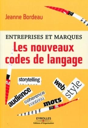 Jeanne Bordeau- Entreprises et marques - Les nouveaux codes de langage