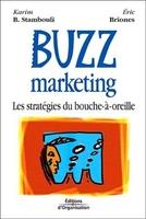 K.Stambouli, E.Briones (dit Darkplanneur) - Buzz marketing