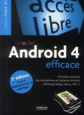 Arnaud Faque- Android 4 efficace