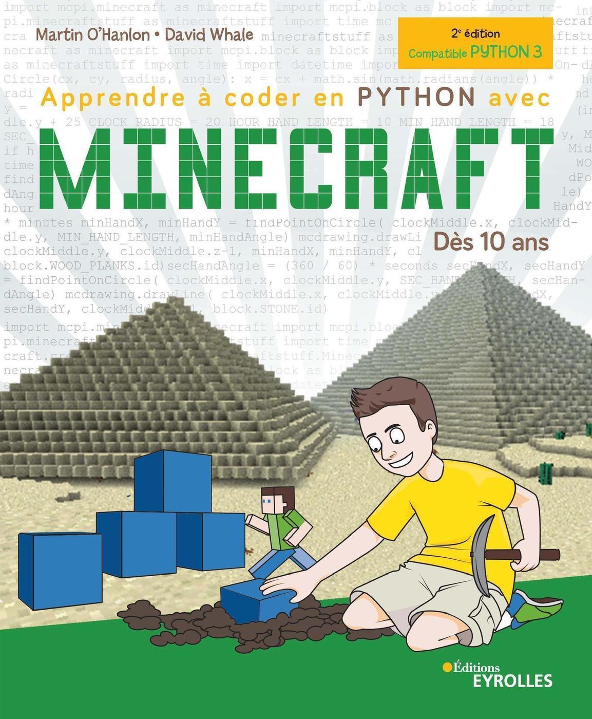 Apprendre A Coder En Python Avec Minecraft M O Hanlon D Whale Librairie Eyrolles