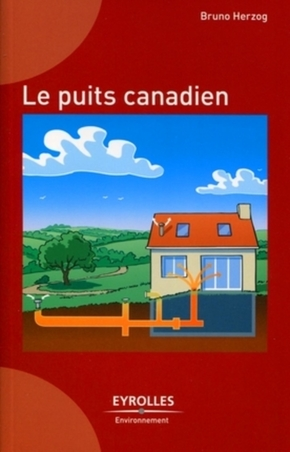 Bruno Herzog- Le puits canadien